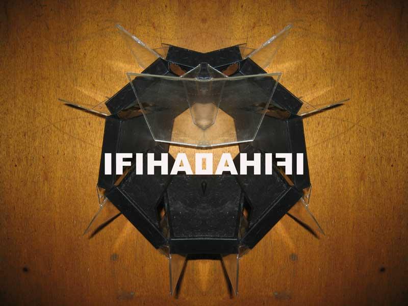 ifihadahifi